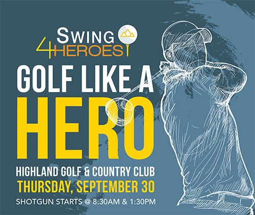 Swing 4 Heroes Thursday September 30 2021